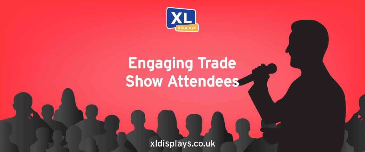 Tips For Engaging Trade Show Attendees