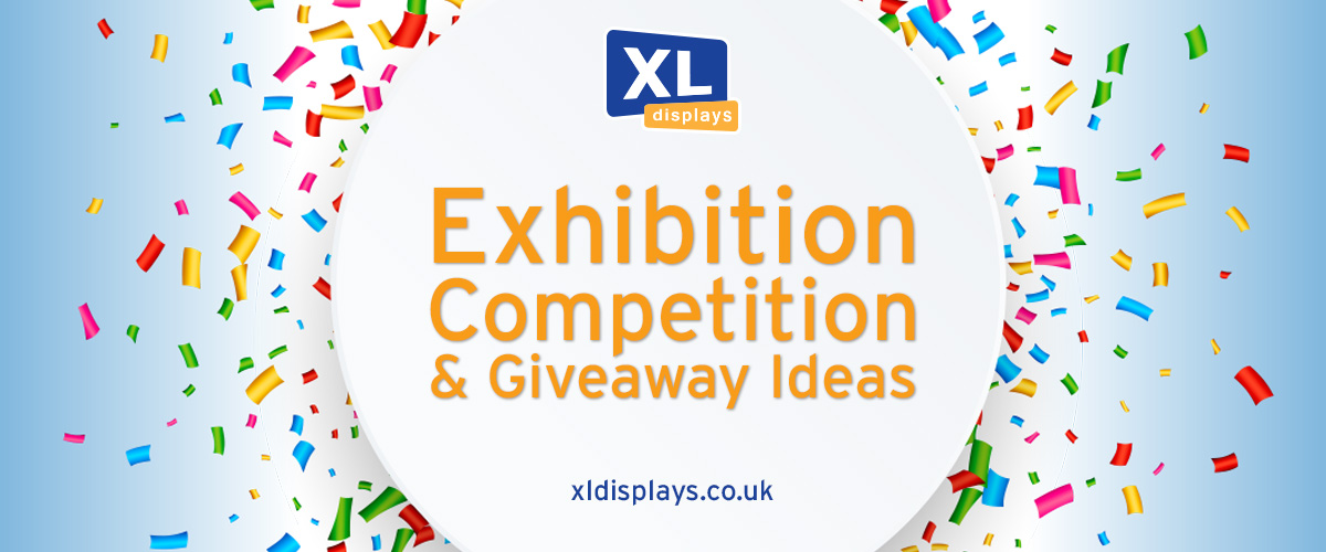 Exhibition Competitions and Giveaway Ideas