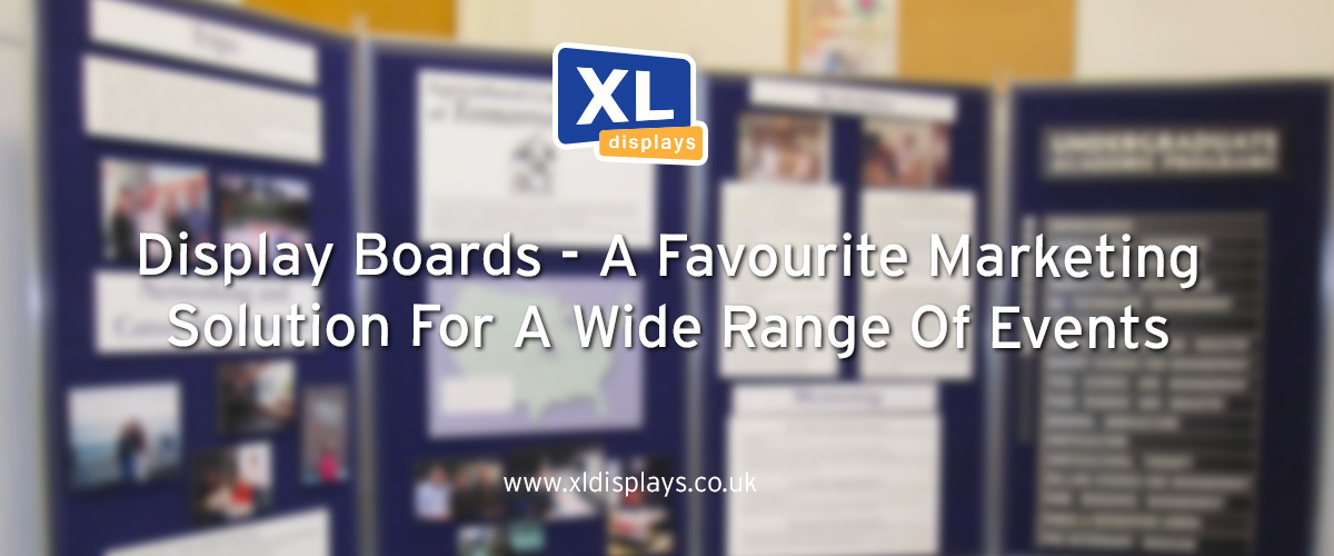 Display Boards - A Favourite Marketing Solution For A Wide Range Of Events