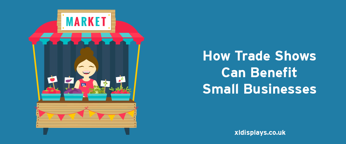 How Trade Shows can Benefit Small Businesses