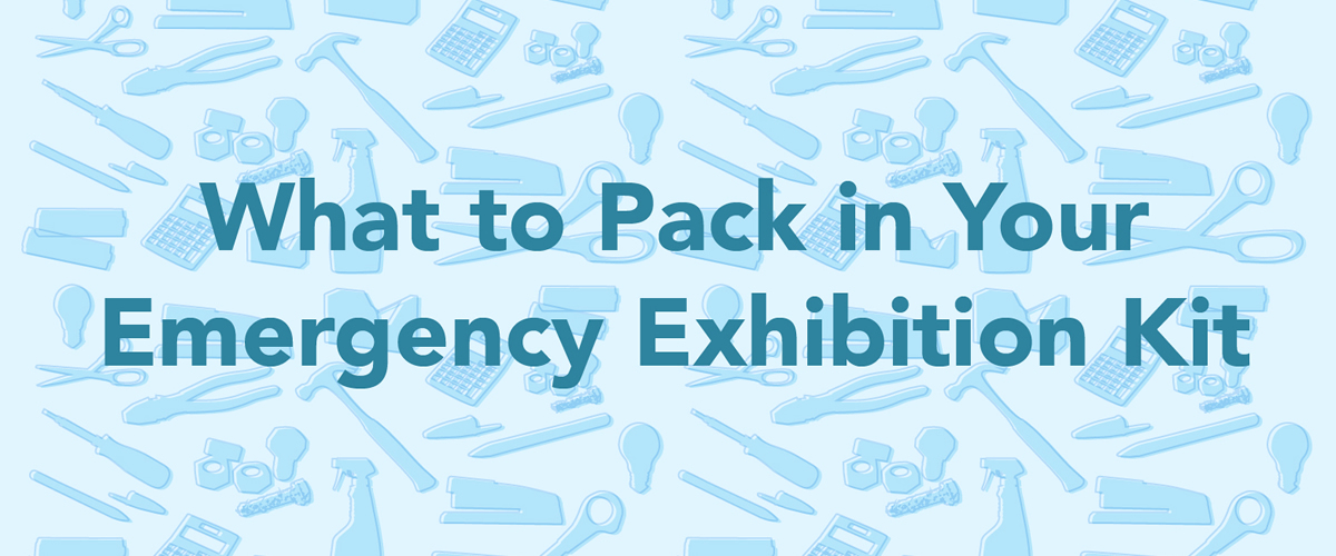 What to Pack In Your Exhibition Emergency Kit