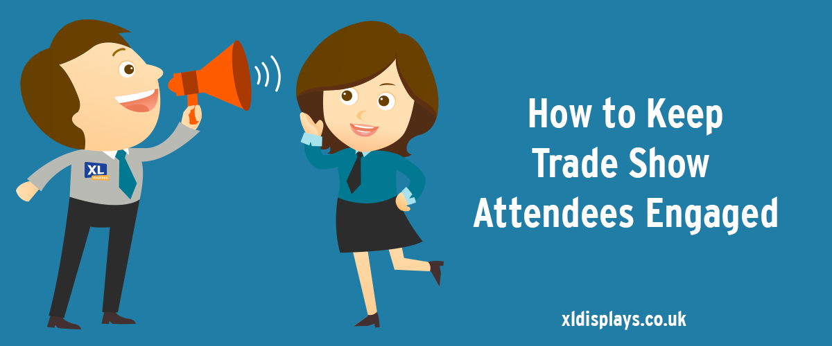 How to Keep Trade Show Attendees Engaged