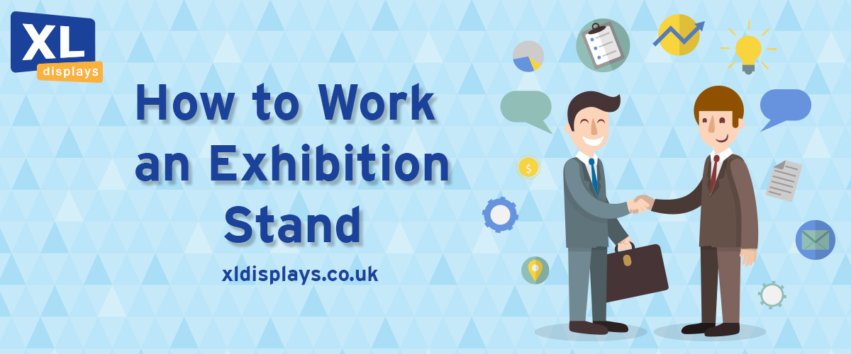 How to Work an Exhibition Stand