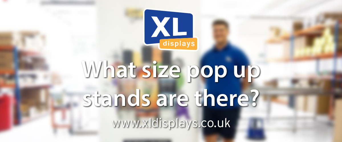 What Size Popup Stands Are There?