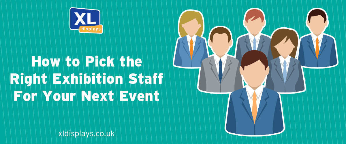 How to Pick the Right Exhibition Staff for Your Next Event
