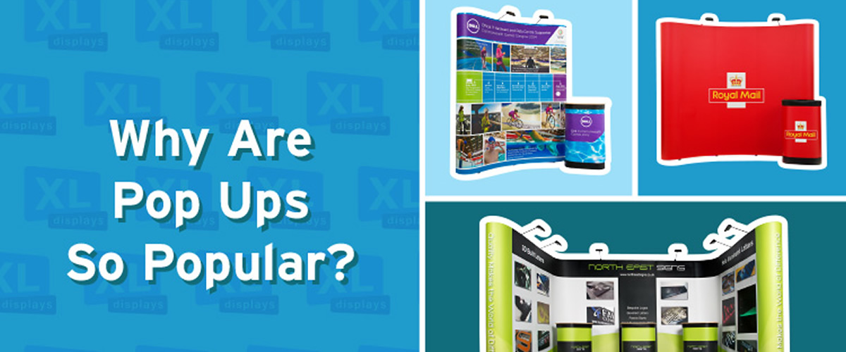 Why are Pop Up Display Stands so Popular?