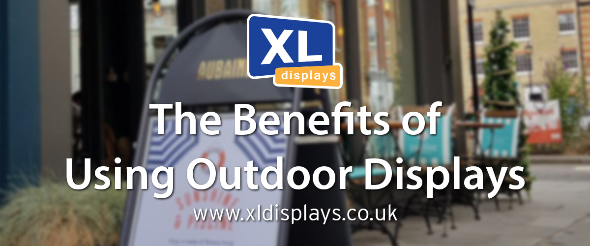The benefits of using outdoor displays