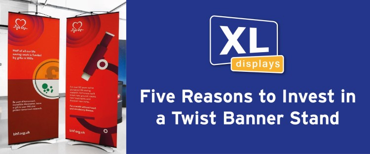 Five Reasons to Invest in a Twist Banner Stand
