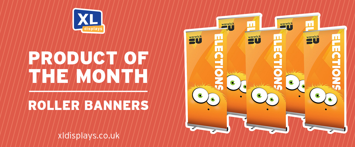 Product of the Month: Roller Banners