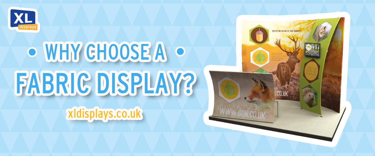Why Choose a Fabric Display?