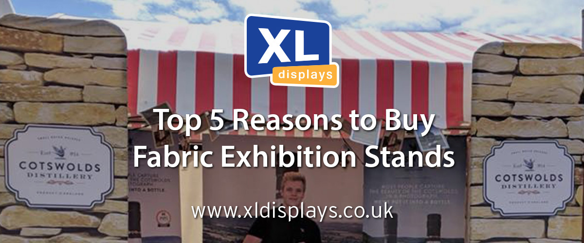 Top 5 Reasons to Buy Fabric Exhibition Stands