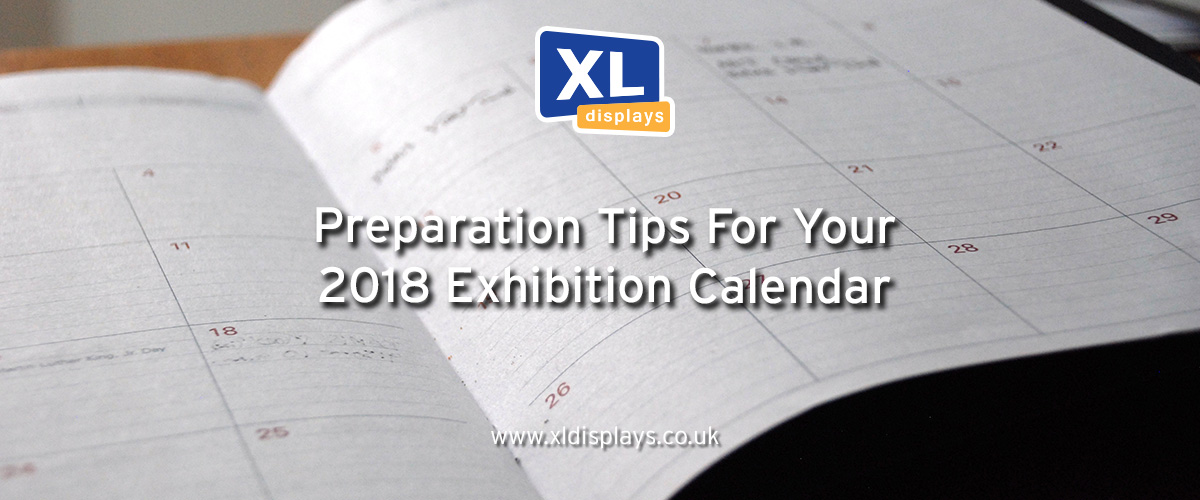 Preparation Tips For Your 2018 Exhibition Calendar
