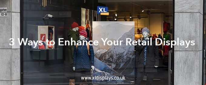 How to Enhance Your Retail Display