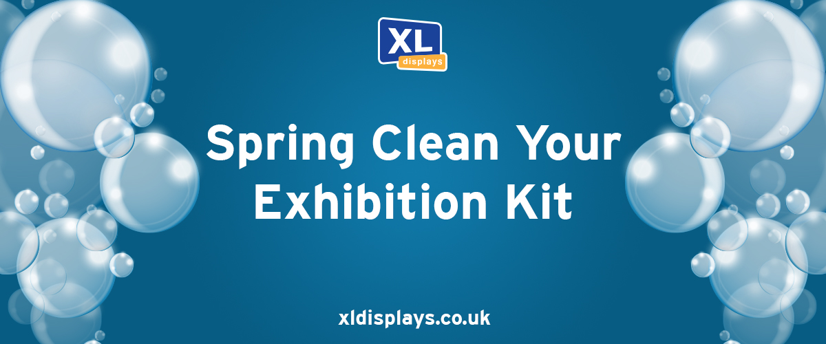 Spring Clean Your Exhibition Kit