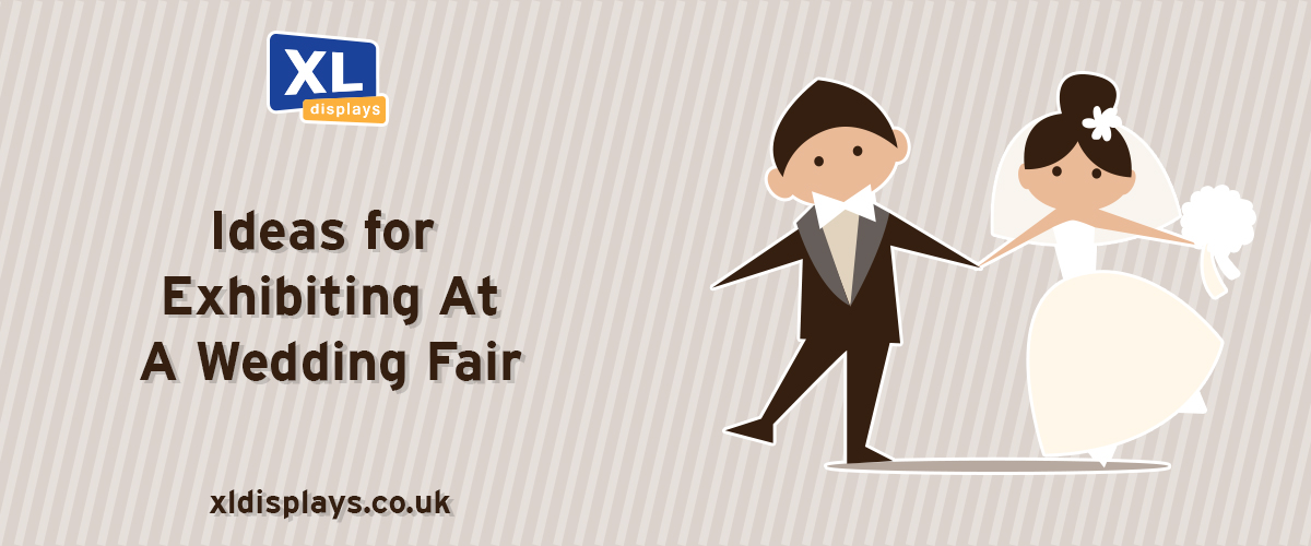 Ideas for Exhibiting at a Wedding Fair