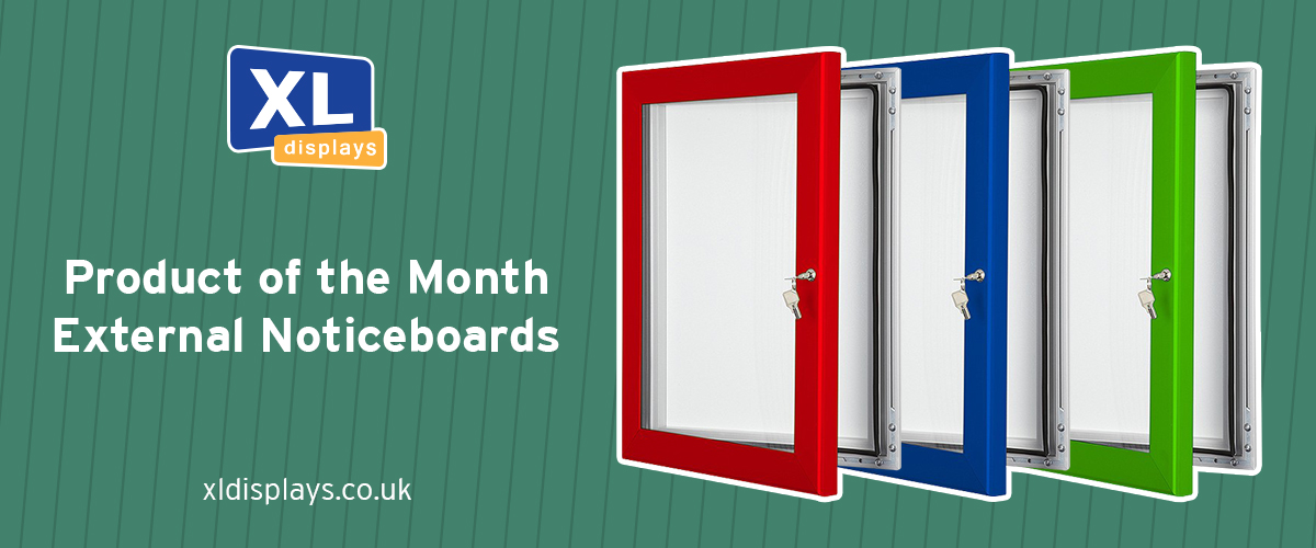 Product of the Month: External Notice Boards