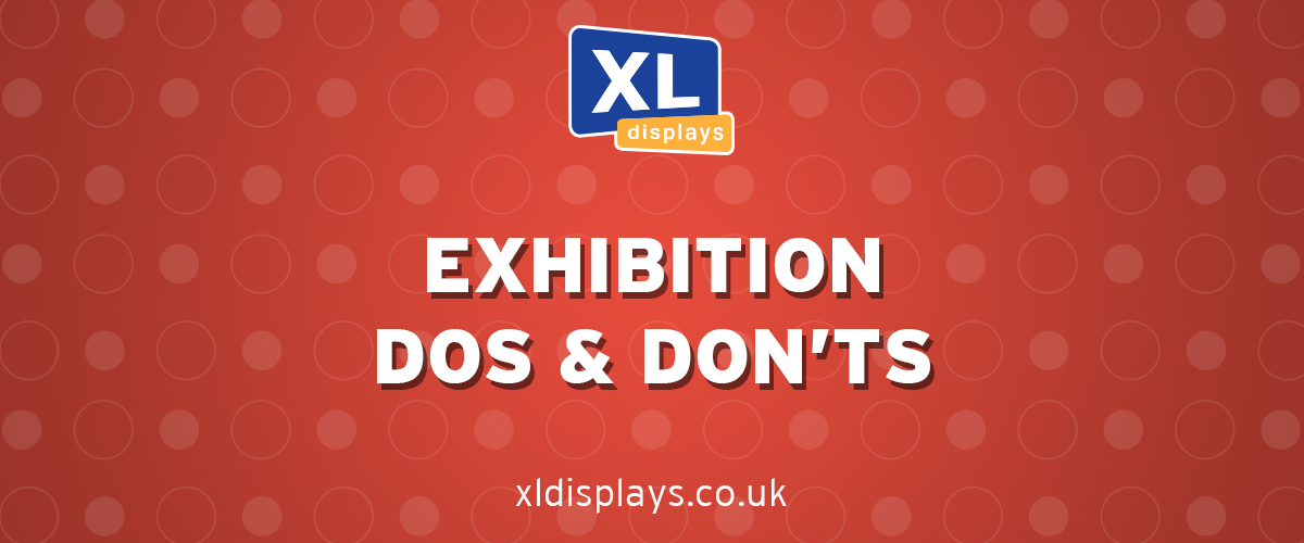Exhibition Dos and Don'ts