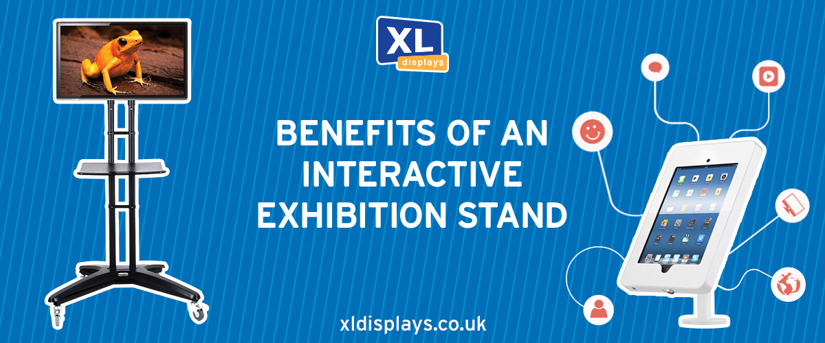 Benefits of an Interactive Exhibition Stand