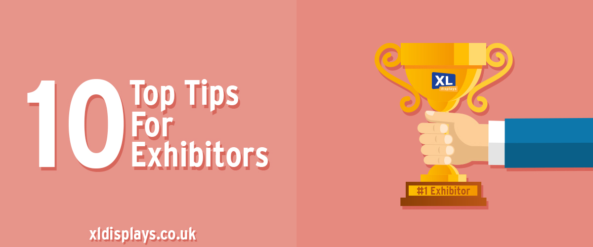 10 Top Tips for Exhibitors