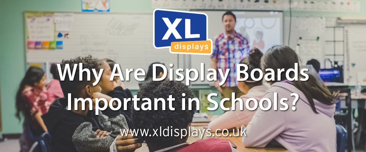 Why Are Display Boards Important in Schools?