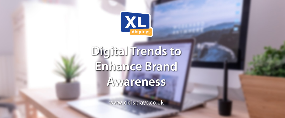 Digital Trends to Enhance Brand Awareness