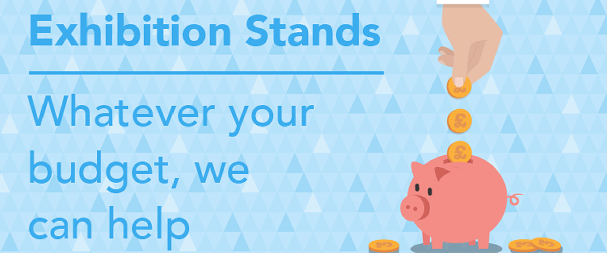 Exhibition Stands - Whatever Your Budget We Can Help