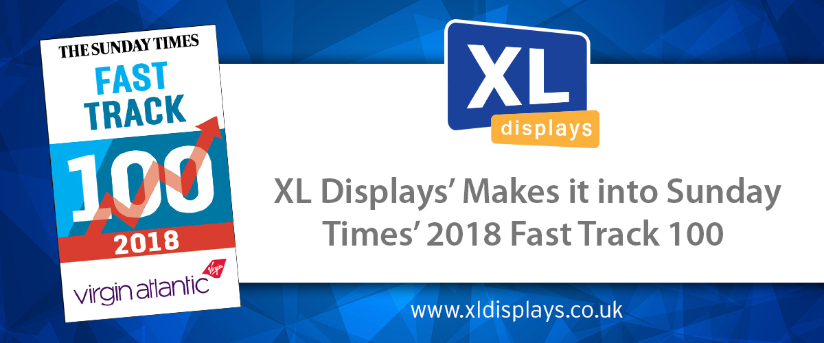 XL Displays Named One of Britain's Fastest Growing Companies in Sunday Times Virgin Atlantic Fast Track 100