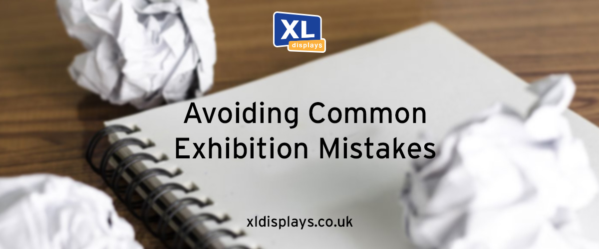 Avoiding Common Exhibition Mistakes