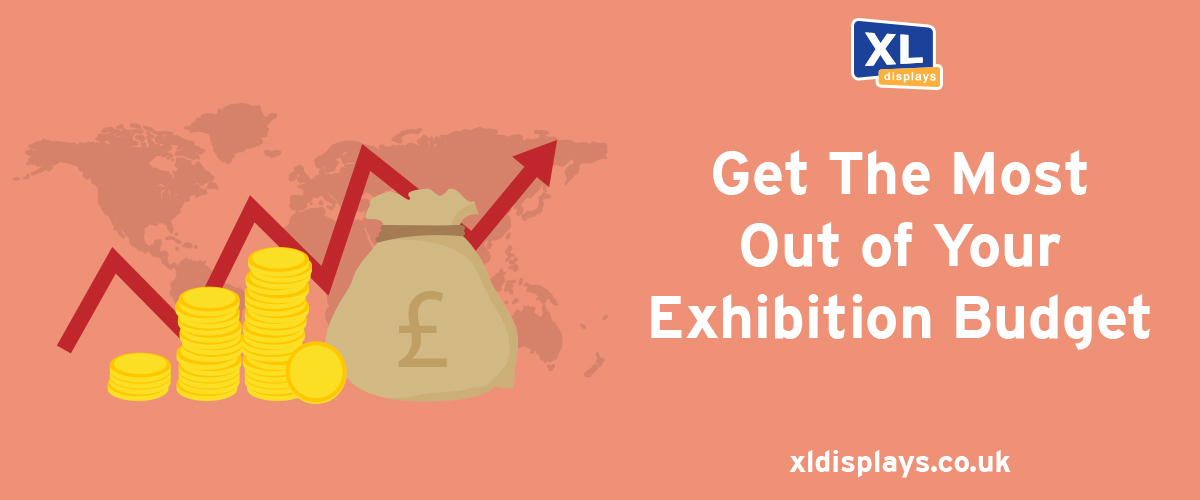 Get the Most Out of Your Exhibition Budget
