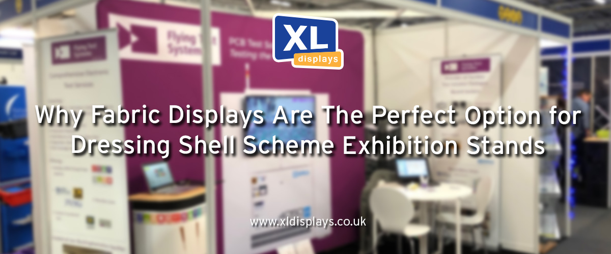 Why Fabric Displays Are The Perfect Option for Dressing Shell Scheme Exhibition Stands